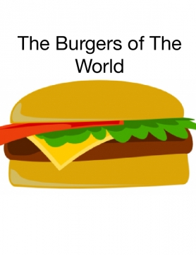 The Burgers of World