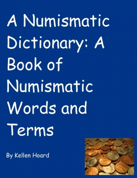 A Numismatic Dictionary