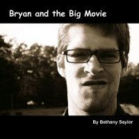 Bryan's Big Movie