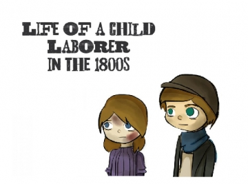 Life of a Child Laborer in the 1800s