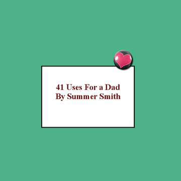 41 Uses For A Dad
