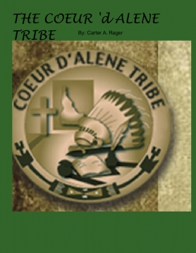 The Coeur d' Alene tribe