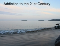 Addiction to the 21st Century