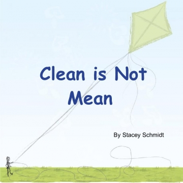Clean is Not Mean