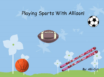 Playing Sports With Allison!