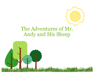 Mr. Andy and His Sheep