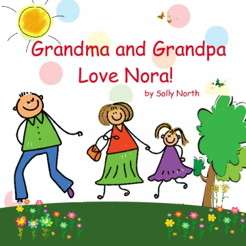 Grandma and Grandpa Love Nora!