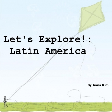 Let's Explore!: Latin America