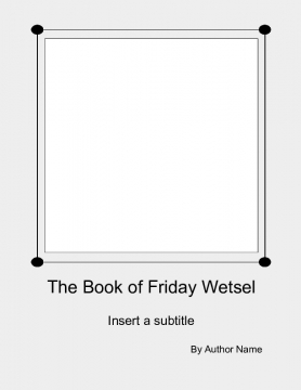 The book of Friday Wetsel