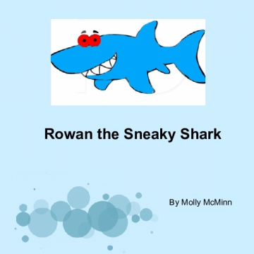 Rowan the Sneaky Shark