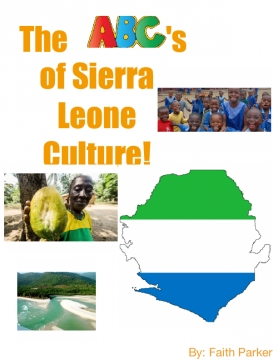 The ABC's of Sierra Leone Culture