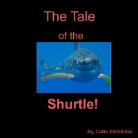 The Tale of the Shurtle!