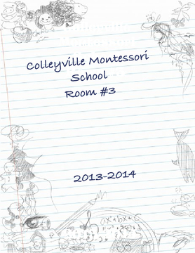Colleyville Montessori School Room 3 2013-2014