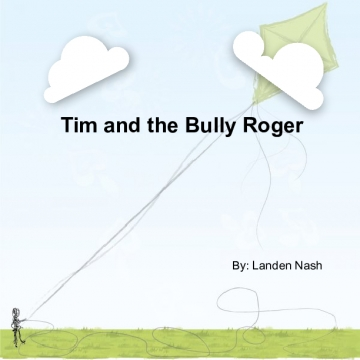 Tim and Roger the Bully