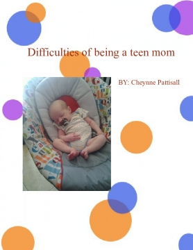 Difficulties of being a teen mom