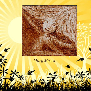 Mary Moses Art
