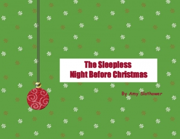 The Sleepless Night Before Christmas