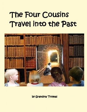 The Four Cousins Travel Into the Past