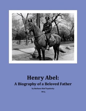 Henry Abel: A Biography of a Beloved Father
