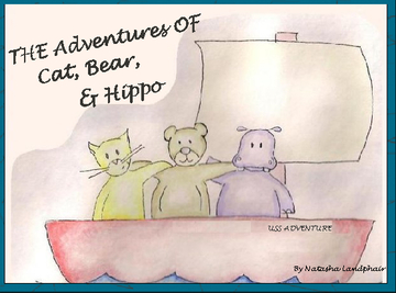 The Adventures of Cat, Bear & Hippo!