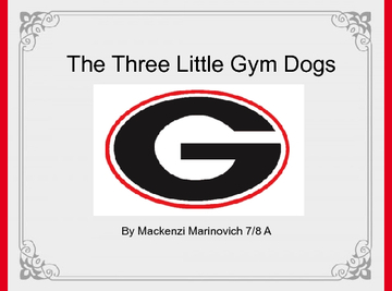 The Three Little Gym Dogs