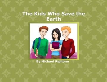 The kids who saved the earth