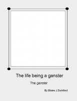 The life being a ganster