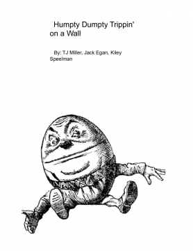 Humpty Dumpty Trippin' on a Wall