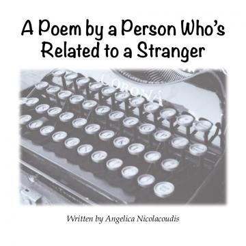 A Poem by a Person Who's Related to a Stranger