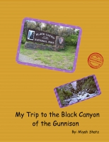 My Trip to the Black Canyon of the Gunnison