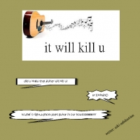 guitar can kill u