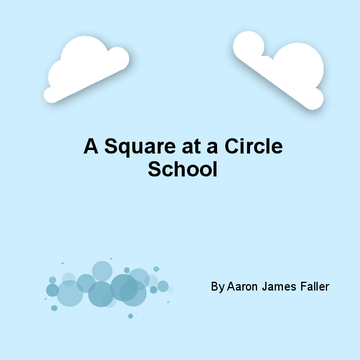A Square at a Circle School