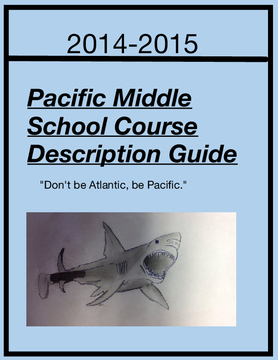Pacific Middle School Course Description Guide
