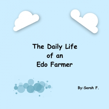 Daily Life of an Edo Farmer