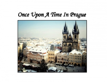 Once Upon A Time In Prague