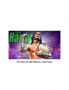 The Story Of Jeff Hardy