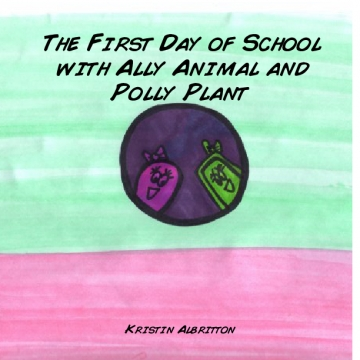 A School Day with Ally Animal and Polly Plant