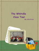 The Whitville  Class Tour