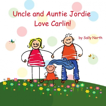 Uncle and Auntie Jordie Love Carlin!