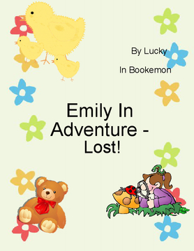 Lost- Emily In Adventure
