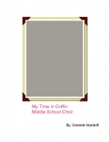 My Time in Griffin Middle School Choir