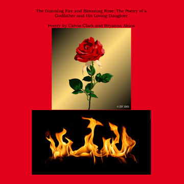 The Dimming Fire and Blooming Rose: The Poetry of a Godfather and His Loving Daughter