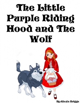 The little purple riding hood and the wolf