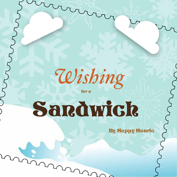 Wishing for a Sandwich
