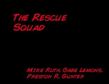 The Rescue Squad