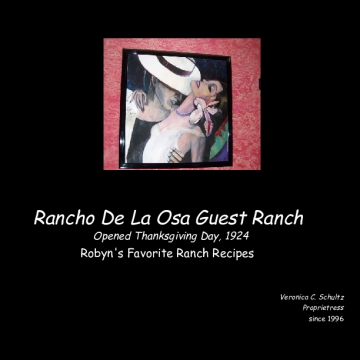 Robyn's Favorite  Rancho De La Osa Recipes