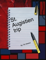My 4th Grade trip to st. Augistein