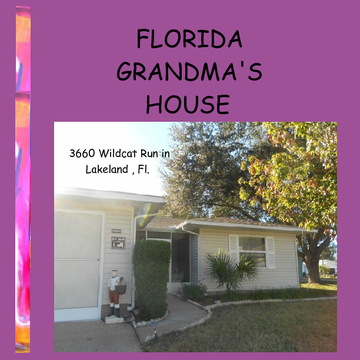 FLORIDA GRANDMA'S HOUSE