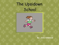 The Upside down school