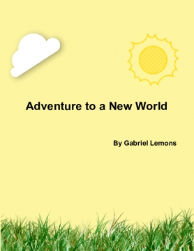 Adventure to a New World